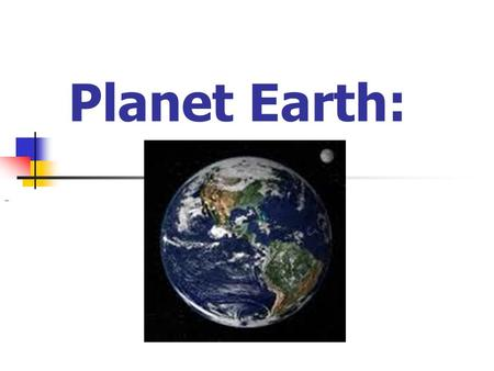 "Planet Earth:. Planet Earth: The Big Picture: ""4 spheres"""