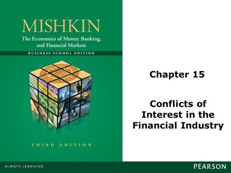 Chapter 15 Conflicts of Interest in the Financial Industry.