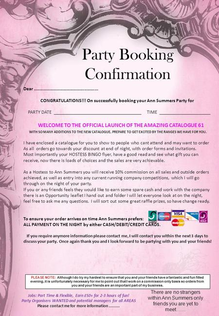 Party Booking Confirmation Dear ………………………………………………… CONGRATULATIONS!!! On successfully booking your Ann Summers Party for PARTY DATE ____________________________________.