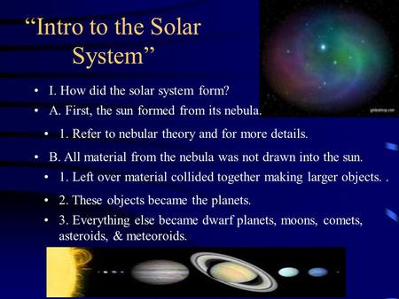 Chapter 3 The Solar System. How was it formed l The ...