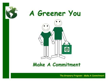 A Greener You Make A Commitment The Greenery Program – Make A Commitment.