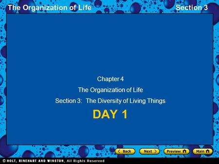 The Organization of LifeSection 3 DAY 1 Chapter 4 The Organization of Life Section 3: The Diversity of Living Things.