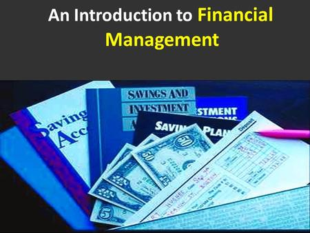 An Introduction to Financial Management  2002, Prentice Hall, In.