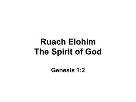 Ruach Elohim The Spirit of God