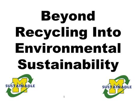 1 Beyond Recycling Into Environmental Sustainability.