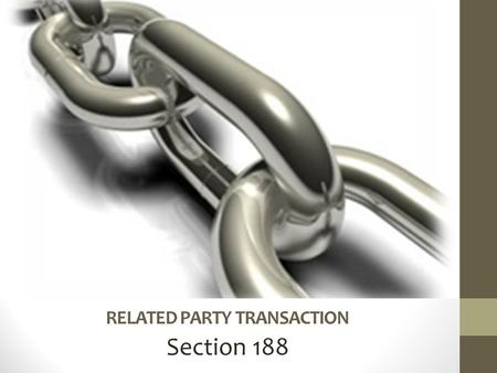 RELATED PARTY TRANSACTION Section 188. Applicability of Section 188 Applicability Public Company Private Company.
