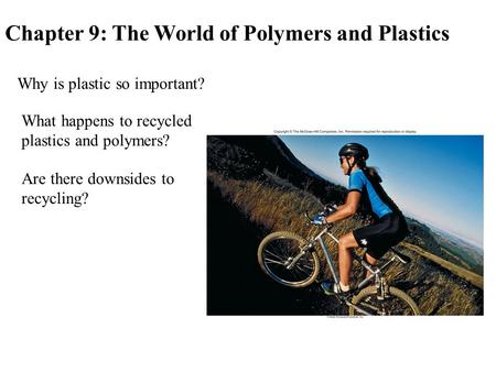 Chapter 9: The World of Polymers and Plastics