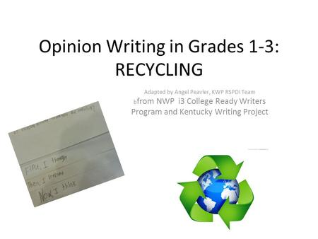 Opinion Writing in Grades 1-3: RECYCLING