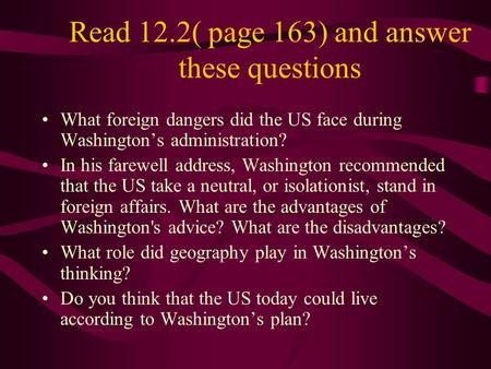 Read 12.2( page 163) and answer these questions