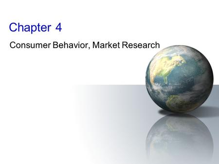 Consumer Behavior, Market Research