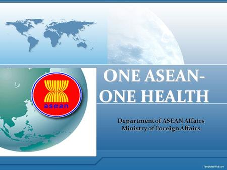 Department of ASEAN Affairs Ministry of Foreign Affairs