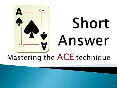Mastering the ACE technique