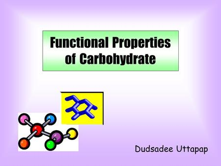 Functional Properties of Carbohydrate