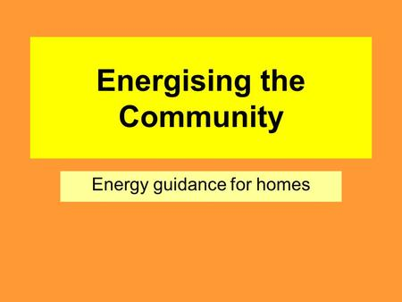 Energising the Community Energy guidance for homes.