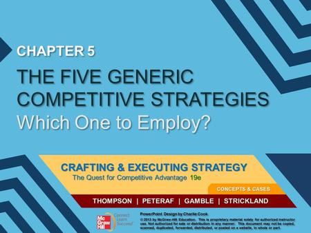 THE FIVE GENERIC COMPETITIVE STRATEGIES Which One to Employ?