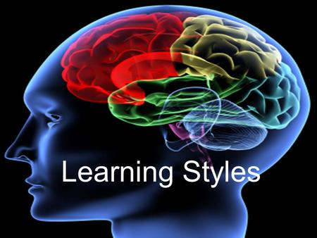 Learning Styles. Key Questions HOW IMPORTANT IS IT TO KNOW ABOUT HOW YOU LEARN? HOW MUCH KNOWLEDGE DO YOU HAVE ABOUT HOW YOU LEARN?