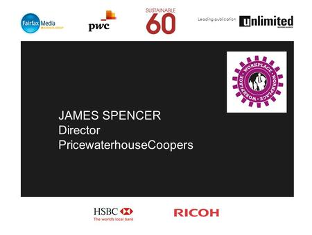 Leading publication JAMES SPENCER Director PricewaterhouseCoopers.