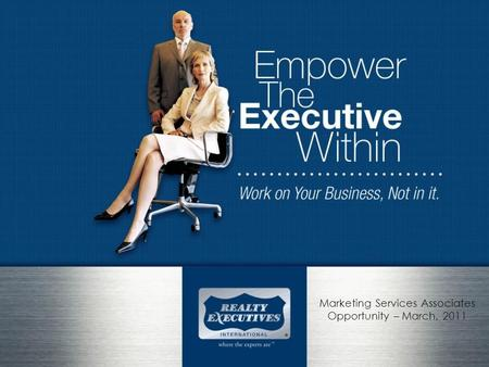 Marketing Services Associates Opportunity – March, 2011.