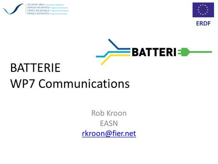 BATTERIE WP7 Communications Rob Kroon EASN