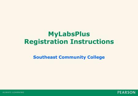 MyLabsPlus Registration Instructions