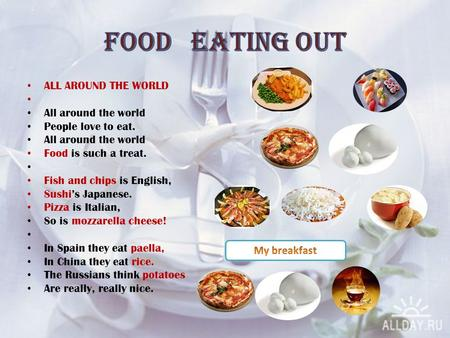 Food EATING OUT ALL AROUND THE WORLD All around the world