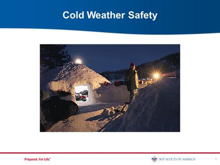 1 Cold Weather Safety. 2 Historical Information Results of Cold Weather on Armies French invasion of Russia & World War I  Napoleon and Hitler both lost.