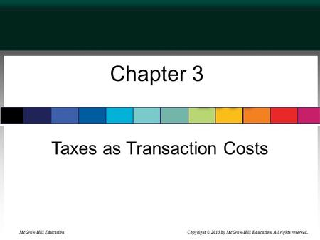 Taxes as Transaction Costs