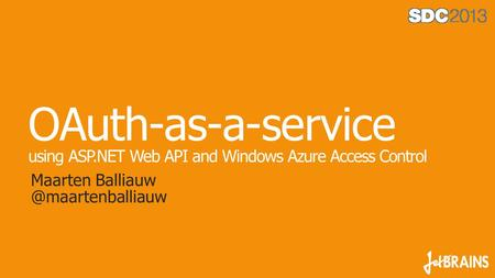 OAuth-as-a-service using ASP.NET Web API and Windows Azure Access Control Maarten