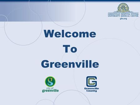 Welcome To Greenville. Parks –Falls Park, Cleveland Park, Paris Mountain State Park, Heritage Park Events –Fall for Greenville, Artisphere, USA Cycling.