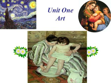 Unit One Art. art artists works/ masterpieces forms music literature film buildings sculptures painting abstract / realistic/ impressionism gallery.