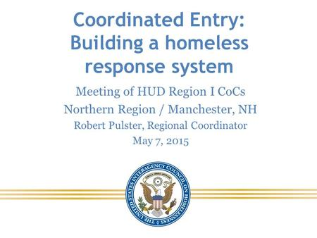 Coordinated Entry: Building a homeless response system