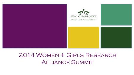 2014 Women + Girls Research Alliance Summit. Powerful Parenting: The Psychology of Parenting.
