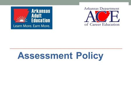 Assessment Policy. Reporting Student Data in AERIS All student data must be entered into AERIS by the 15 th and approved by the 22 nd of each month for.