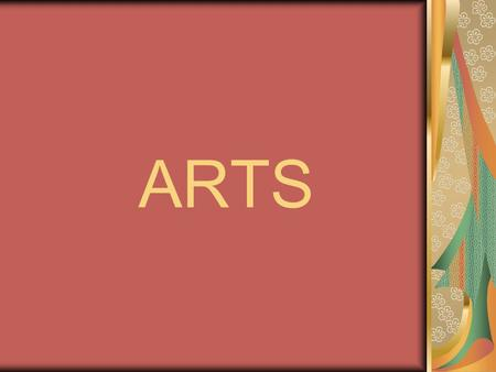 ARTS. Which do you associate with art; music, dance and theatre ;the arts in general? Exhibition, opera house, masterpiece, portrait, abstract, sculpture,
