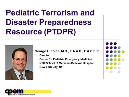 Pediatric Terrorism and Disaster Preparedness Resource (PTDPR)