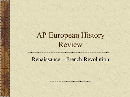 ap euro frq on renaissance essay Ap euro history chapter 12  we will write a custom essay sample on ap euro history chapter  comportment expected of renaissance aristocrats.