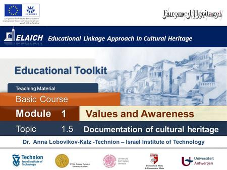 Educational Toolkit Module 1 Values and Awareness Basic Course Topic