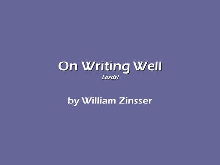 the introduction of william knowlton zinsser essay On writing well : the classic guide to writing nonfiction, prebind by zinsser, william knowlton  anniversary edition contains a new introduction and a new .