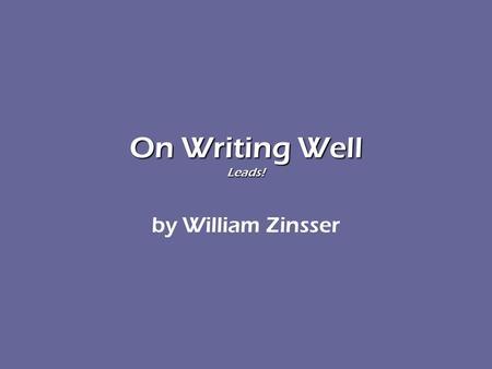 Essays by william zinsser