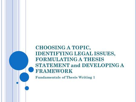 thesis on legal issues A thesis submitted to the  the primary aim of this thesis is to identify a coherent legal response to the  212 identifying issues of interpersonal.