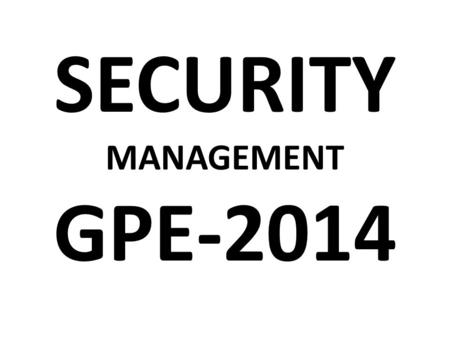 SECURITY MANAGEMENT GPE-2014. TOTAL POPULATION VOTING POPULATION 20,71576 1155193 PALAMU PARLIAMENTARY CONSTITUENCY.