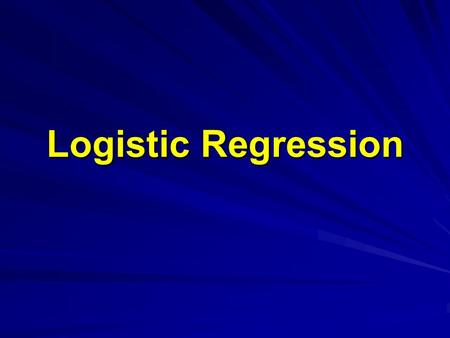 Logistic Regression. Outline Review of simple and multiple regressionReview of simple and multiple regression Simple Logistic RegressionSimple Logistic.