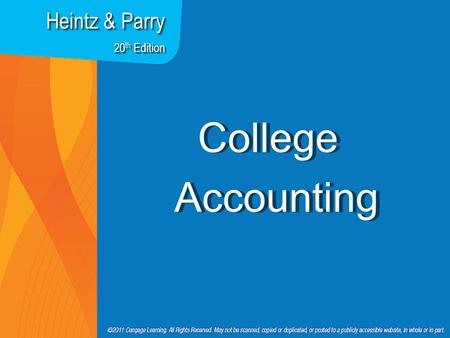 7Apx--1 College Accounting Heintz & Parry 20 th Edition.