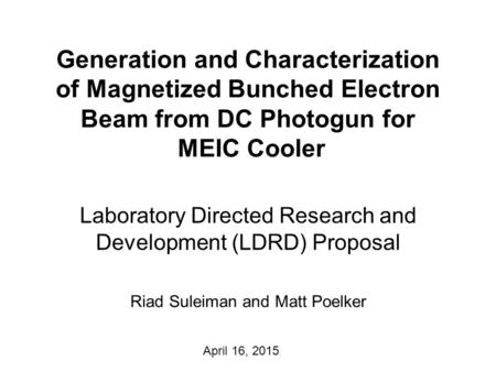 Generation and Characterization of Magnetized Bunched Electron Beam from DC Photogun for MEIC Cooler Laboratory Directed Research and Development (LDRD)