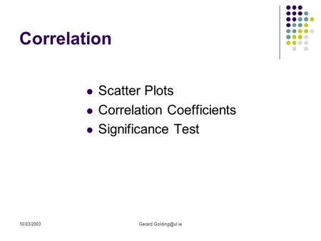 Correlation Scatter Plots Correlation Coefficients Significance Test.