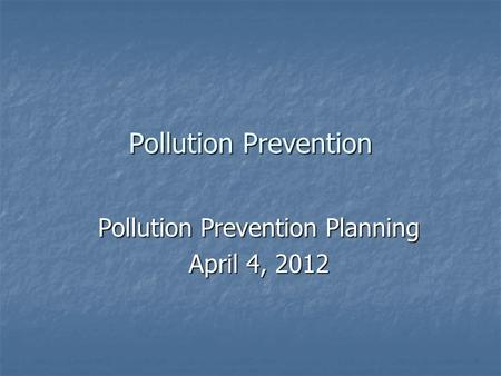 preventing pollution case review