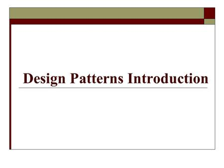 Design Patterns Introduction. What is a Design Pattern?  A technique to repeat designer success.  Borrowed from Civil and Electrical Engineering domains.
