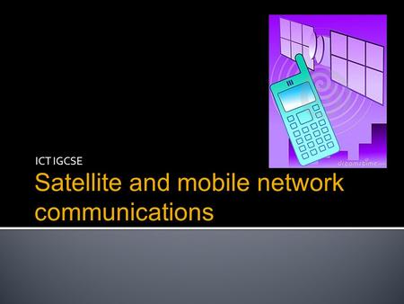 Satellite and mobile network communications
