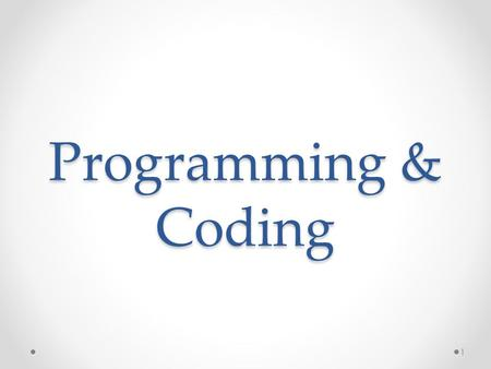"Programming & Coding 1. Quotes ""The most important property of a program is whether it accomplishes the intention of its user."" ― C.A.R. Hoare (Turing."