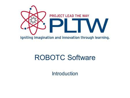 ROBOTC Software Introduction. ROBOTC Software ROBOTC developed specifically for classrooms and competitions Complete programming solution for VEX Cortex.